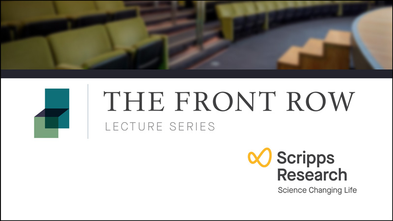 Front Row at Scripps Research
