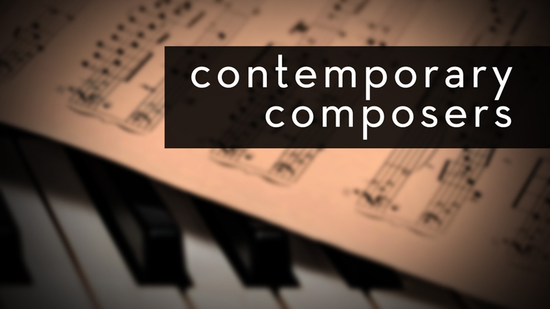 Contemporary Composers (1900-Present)