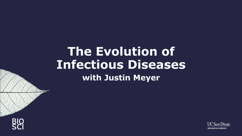The Evolution of Infectious Diseases with Justin Meyer