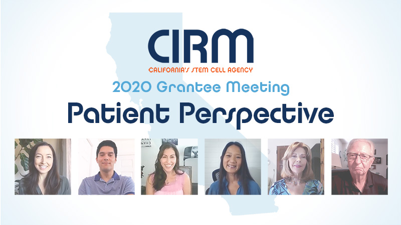 Patient Perspective - CIRM Grantee Meeting 2020