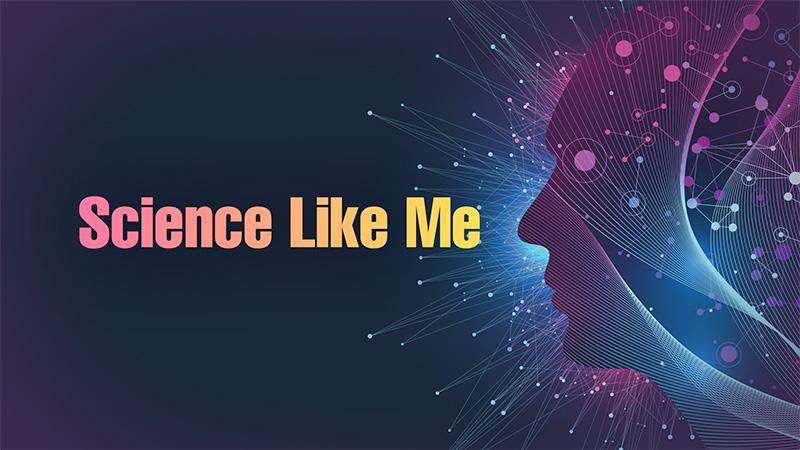 Science Like Me