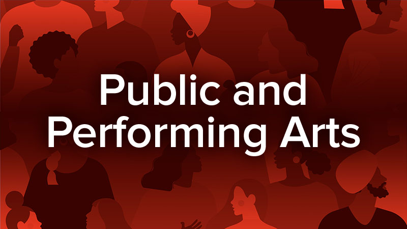 Public and Performing Arts