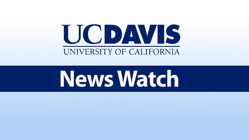 UC Davis Newswatch