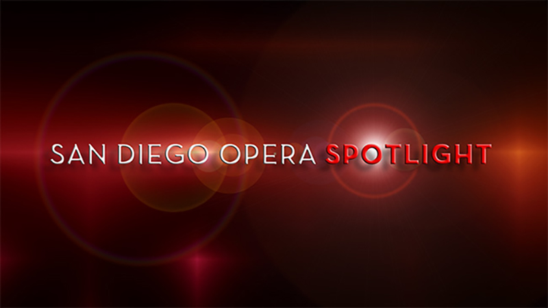 San Diego Opera Spotlight