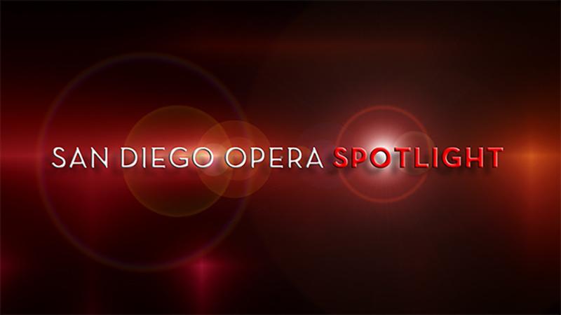 San Diego Opera Spotlight