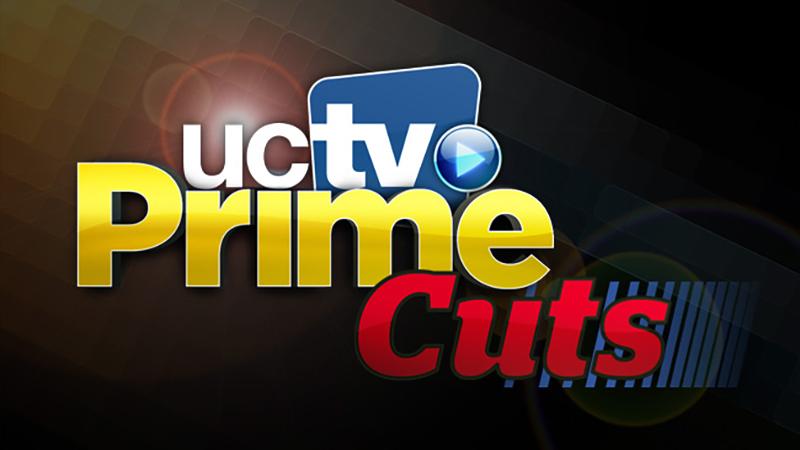 UCTV Prime Cuts