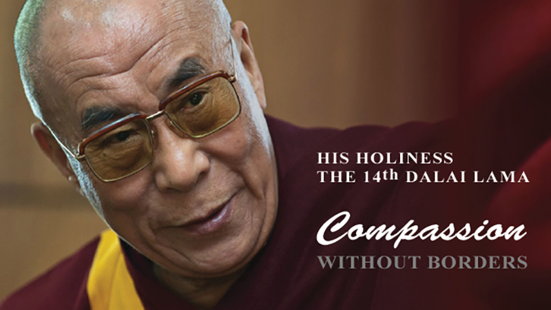 Compassion Without Borders: Science, Peace, Ethics with the Dalai Lama