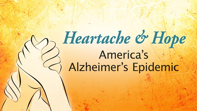 Heartache & Hope: America's Alzheimer's Epidemic - UCTV Prime