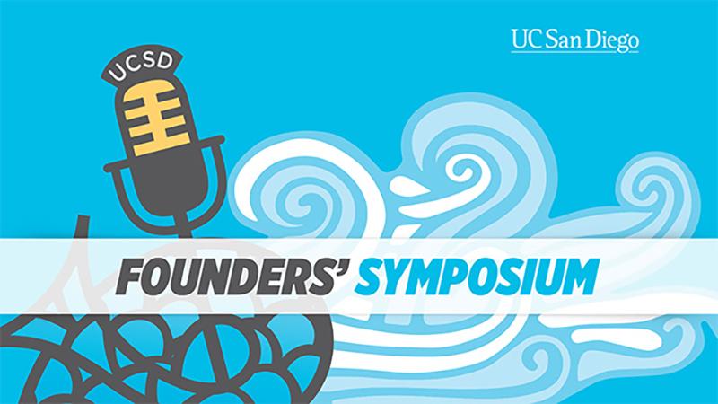 UC San Diego Founders' Symposium