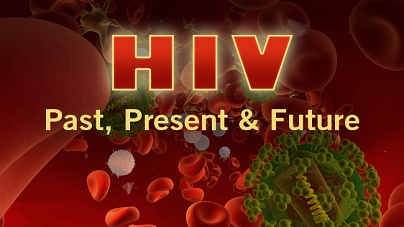 HIV: Past, Present and Future -- Mini Medical School for the Public Presented by UCSF Osher Center for Integrative Medicine