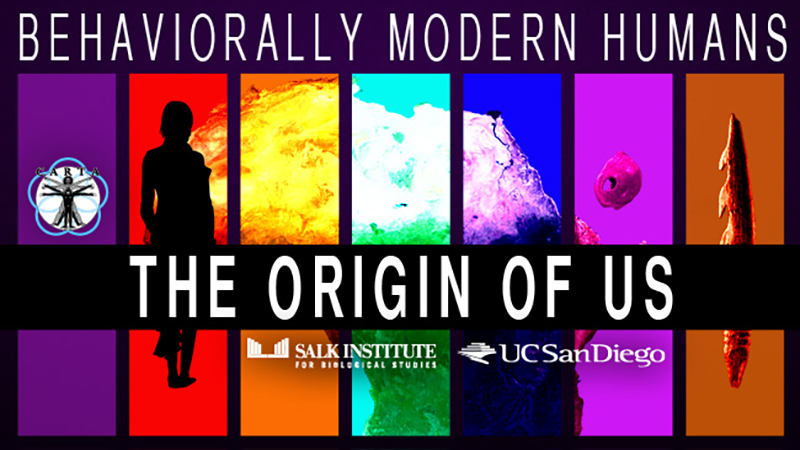CARTA - Behaviorally Modern Humans: The Origin of Us