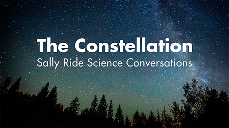 Constellation: Sally Ride Science Conversations