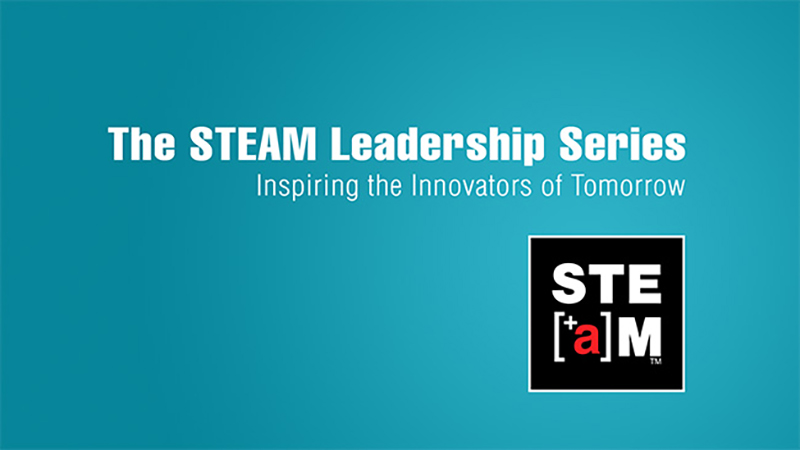 The STEAM Leadership Series
