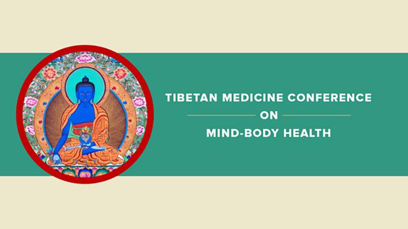 Tibetan Medicine Conference on Mind-Body Health  2017