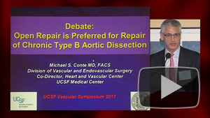 UCSF Vascular Surgery Symposium - UCTV - University of California