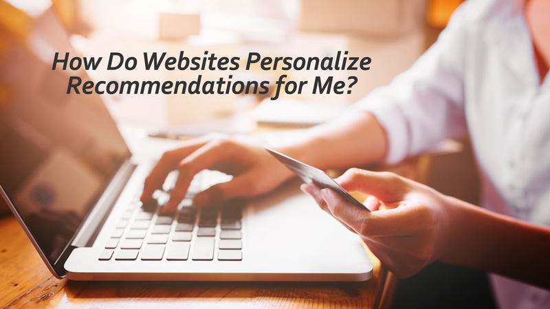 How Do Websites Personalize Recommendations for Me? - Exploring Ethics