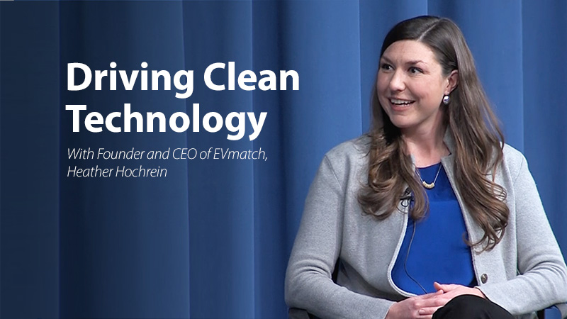 Driving Clean Technology with Heather Hochrein