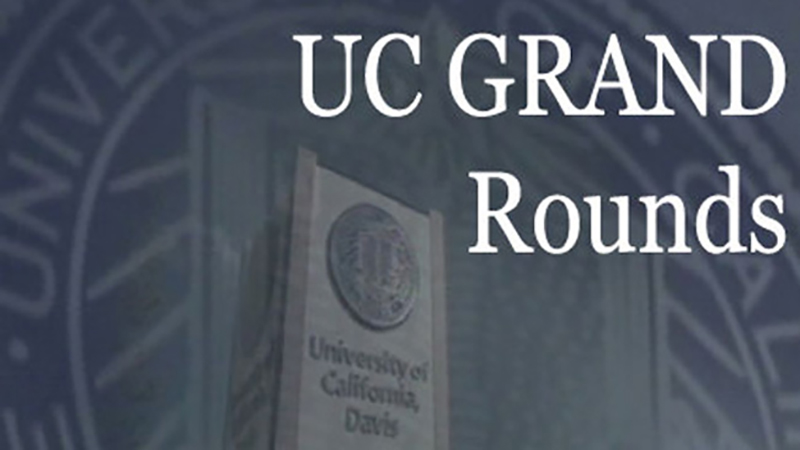 UC Grand Rounds