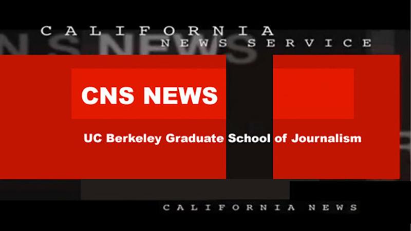 University Of California, Berkeley Graduate School Of Journalism - California News Service (CNS) - UCTV - University of California ... - California News Service (CNS) - UCTV - University of California Television ...   News stories from Berkeley Graduate School of Journalism. Premiere Date: 3/30/  ...