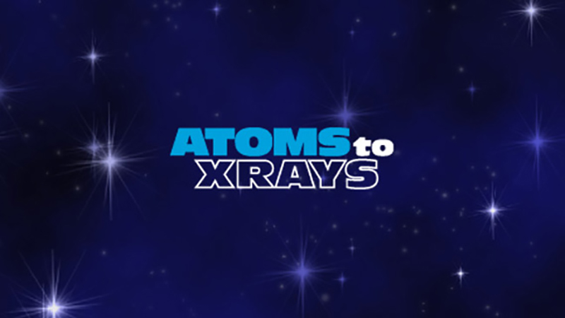 Atoms to X-Rays