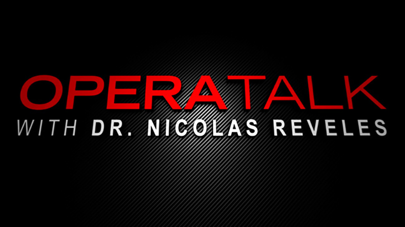 San Diego OperaTalk! with Nick Reveles