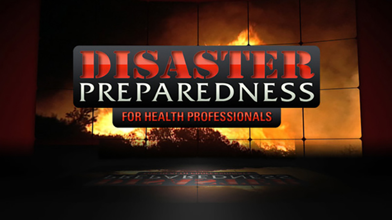 Disaster Preparedness for Health Professionals