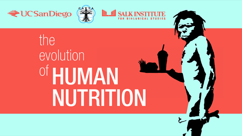 The Evolution of Human Nutrition - CARTA