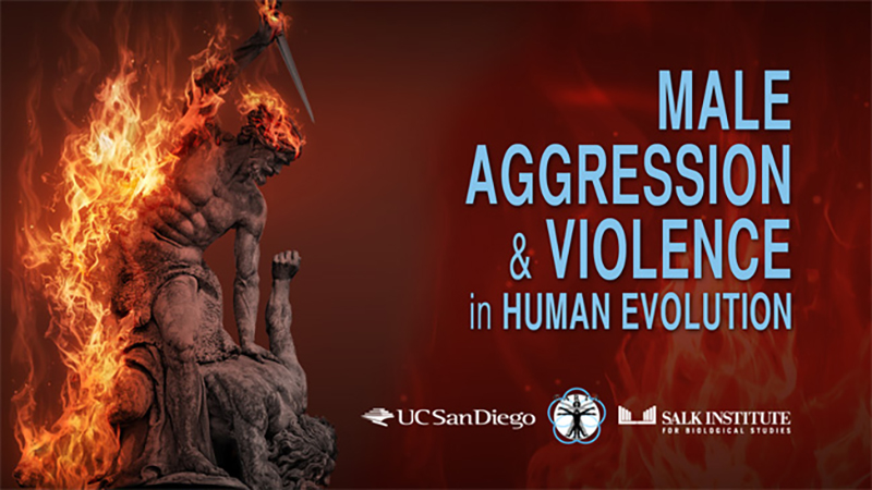 CARTA - Male Aggression and Violence in Human Evolution