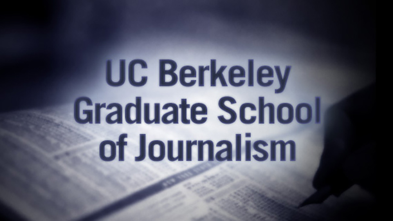 UC Berkeley Graduate School of Journalism presents